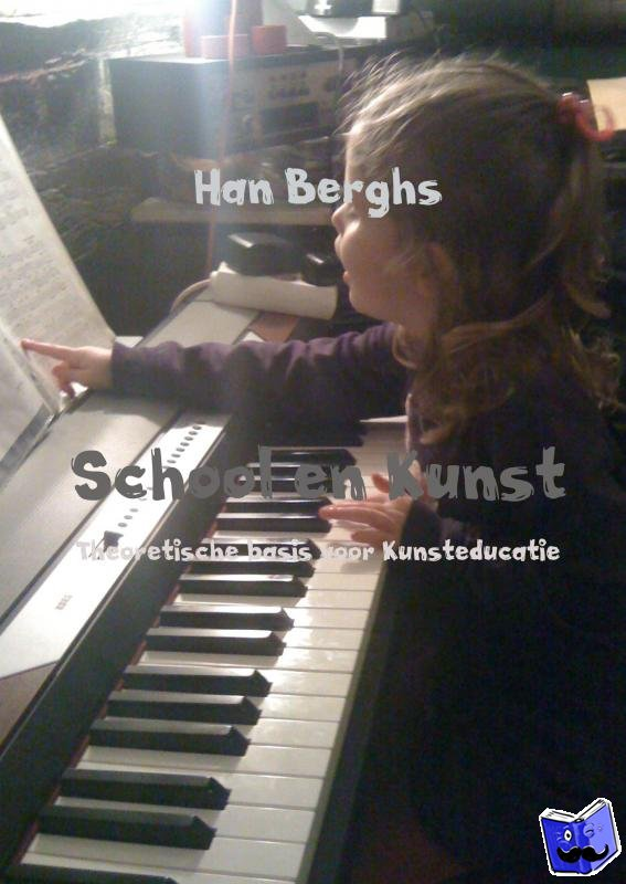 Berghs, Han - School en Kunst - POD editie