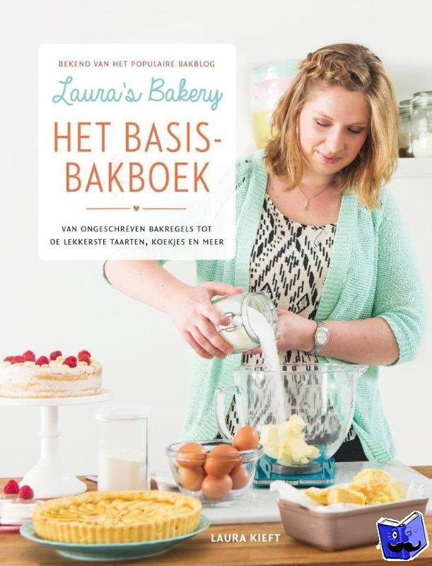 Kieft, Laura - Laura's bakery basisbakboek