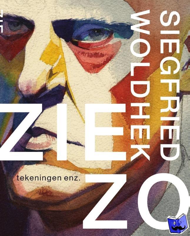 Peeters, Carel, Kooten, Kees van, Vandermeersch, Peter, Geelen, Jean-Pierre, Jongh, Eddy de - Siegfried Woldhek - ZIE ZO, tekeningen enz.