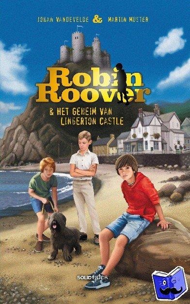Vandevelde, Johan, Muster, Martin - Robin Roover & het geheim van Lingerton Castle - POD editie