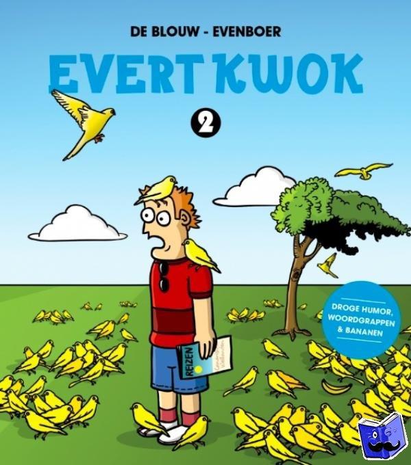Evenboer, Tjarko, Blouw, Eelke de - EVERT KWOK 2