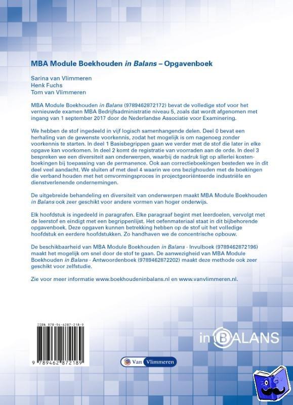Fuchs, Henk, Vlimmeren, Sarina van, Vlimmeren, Tom van - MBA Module Boekhouden in Balans Opgavenboek