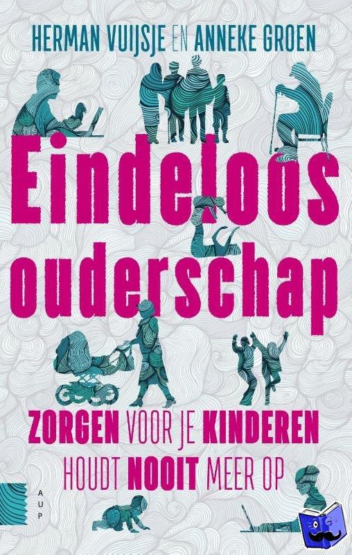 Vuijsje, Herman, Groen, Anneke - Eindeloos ouderschap - POD editie