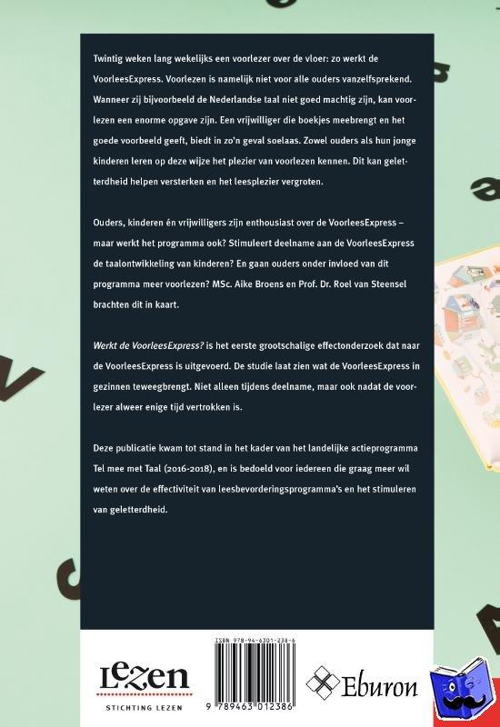 Broens, Aike, Steensel, Roel van - Werkt de voorleesexpress? - POD editie