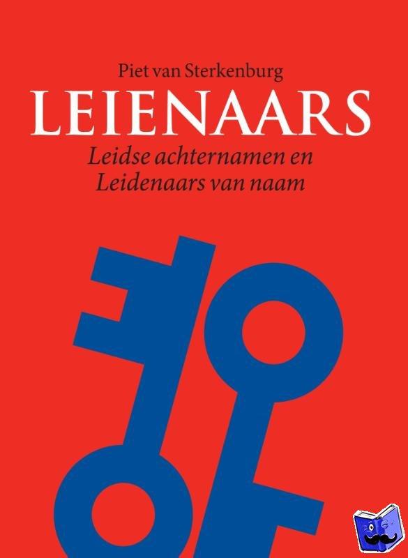 Sterkenburg, Piet van, Berns, Jan, Schoonheim, Tanneke - Leienaars