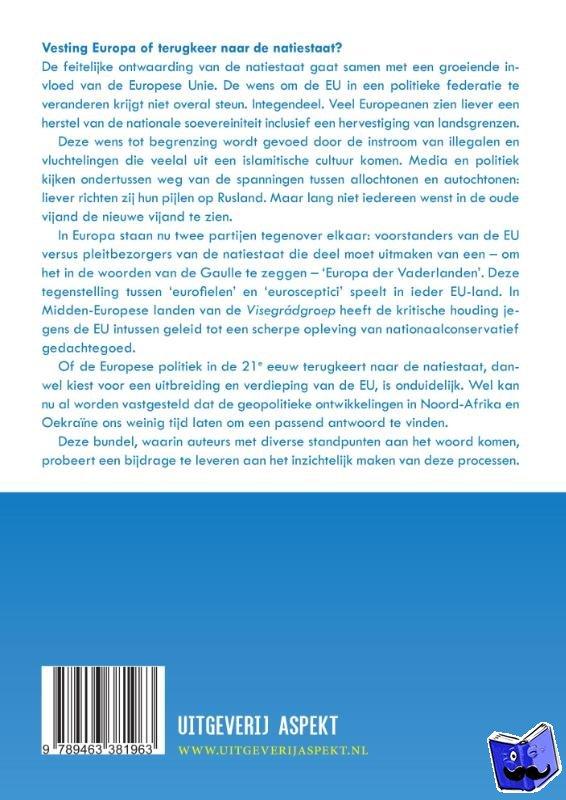 Brinks, Jan Herman, Kruft, Anton, Lukkassen, Sid - De Europese Spagaat: Het Europa der vaderlanden of een hernieuwde Europese Unie
