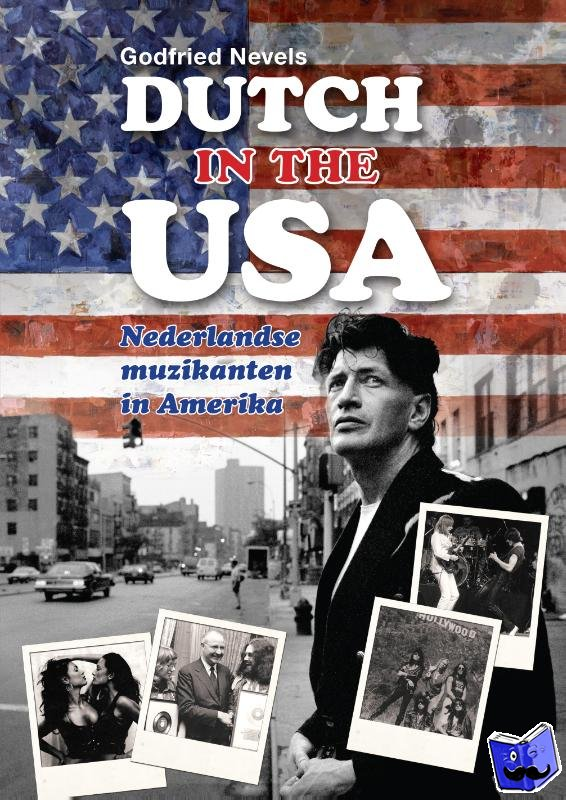 Nevels, Godfried - Dutch in the USA