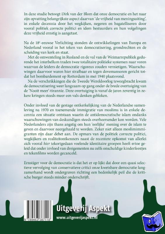 Blom, Dirk van der - Verdamping van de Nederlandse democratie
