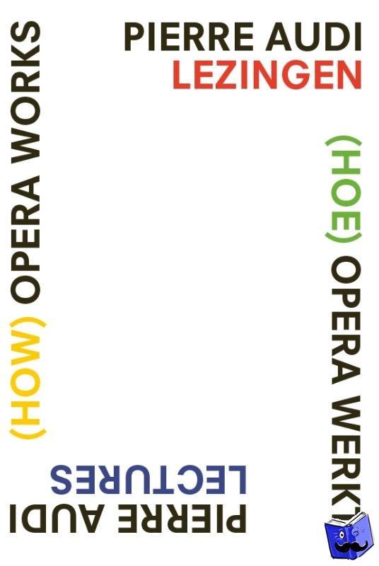 - (How) Opera Works, (Hoe) opera werkt