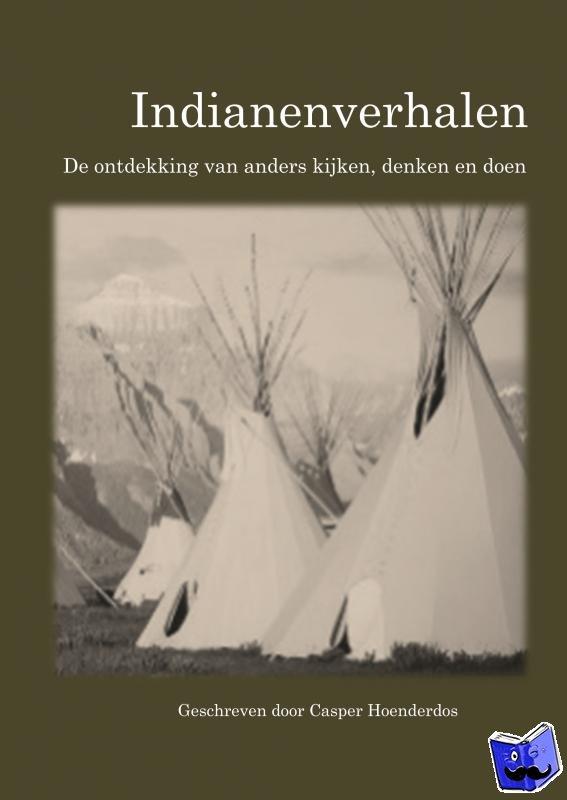Hoenderdos, Casper - Indianenverhalen - POD editie