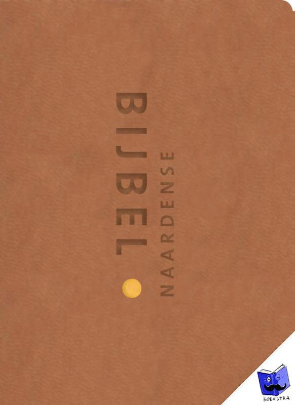 Oussoren, Pieter - Naardense Bijbel zakformaat - zandkleurig met foedraal en goudsnee