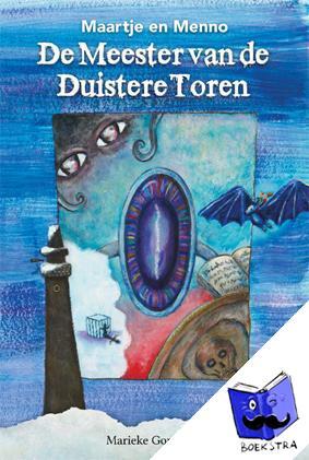 Gombault, Marieke - Maartje en Menno, de meester van de duistere toren