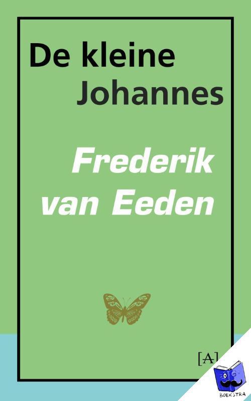 Eeden, Frederik van - De kleine Johannes
