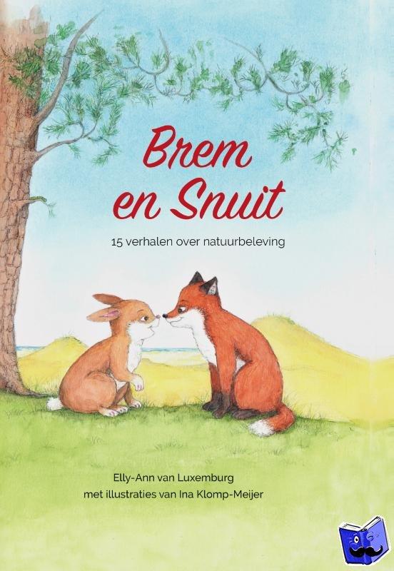 Luxemburg, Elly-Ann van - Brem en Snuit