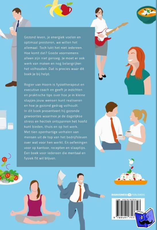 Hoorn, Rogier van - 10 gezonde werkgewoontes