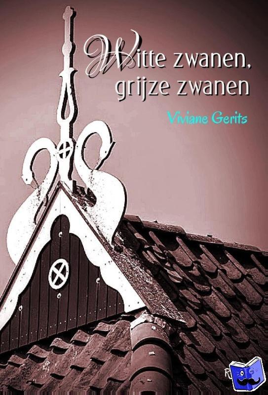 Gerits, Viviane - WITTE ZWANEN, GRIJZE ZWANEN - POD editie