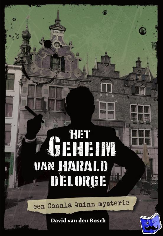 Bosch, David van den - Connla Quinn - Het geheim van Harald Delorge