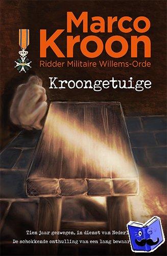 Kroon, Marco - Kroongetuige