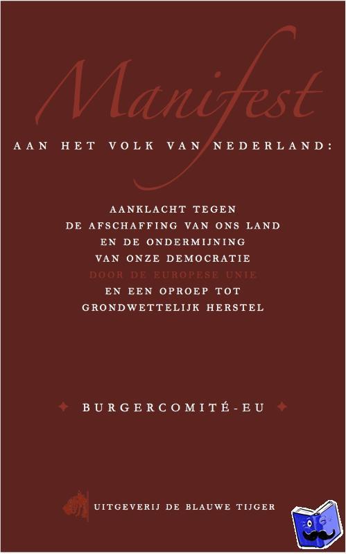 Dixhoorn, Arjan van, Houwelingen, Pepijn van - Manifest aan het volk van Nederland