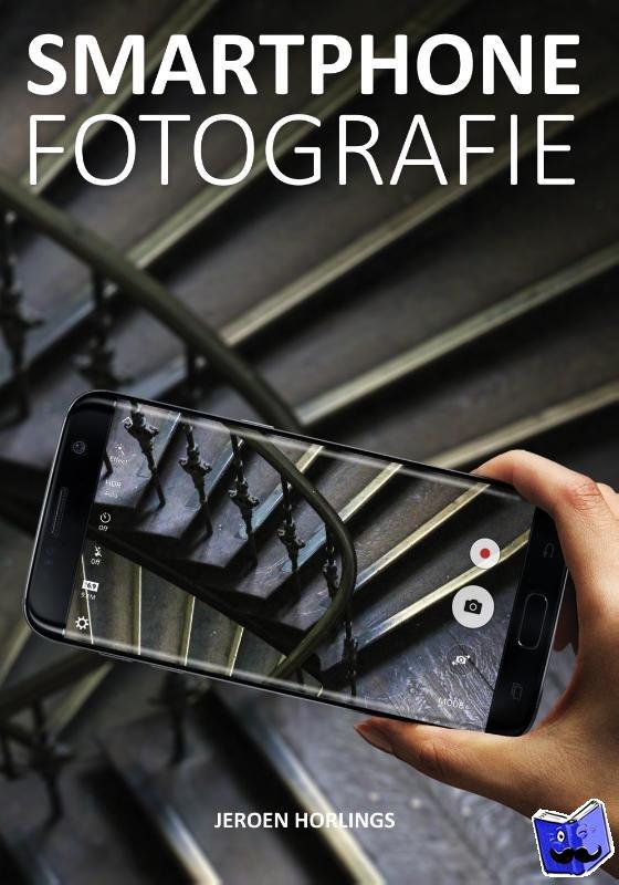 Horlings, Jeroen - Smartphone fotografie