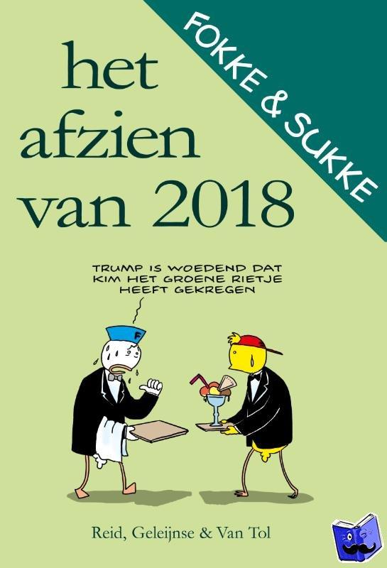 Reid, John, Geleijnse, Bastiaan, Tol, Jean-Marc van - Het afzien van 2018