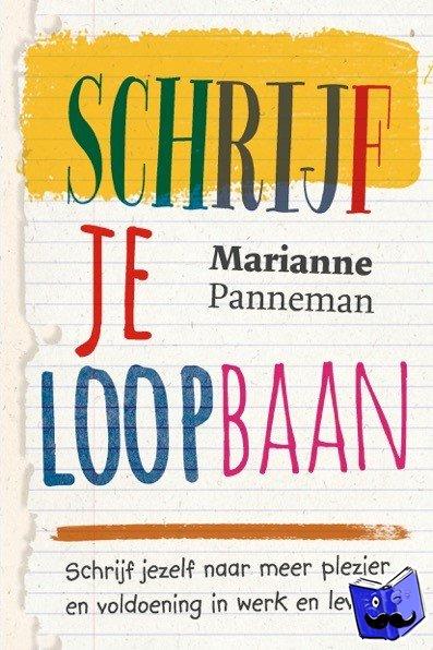 Panneman, Marianne - Schrijf je loopbaan