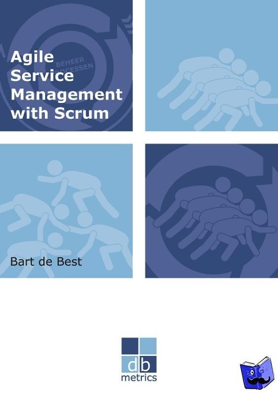 Best, Bart de - Agile service management with scrum - POD editie