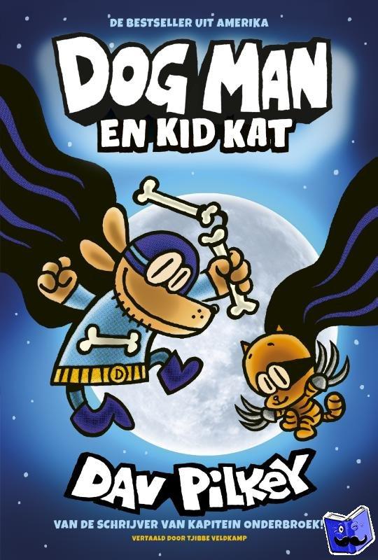 Pilkey, Dav - Dog Man en Kid Kat