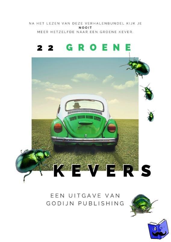 Kalkman, Antoinette, Stassen, Kristel, Onos, Tamara, Bazelmans, Janneke - 22 Groene Kevers