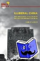 Vukovich, Daniel F. - Illiberal China