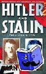 Bullock, Alan - Hitler and Stalin