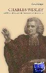 Gareth Lloyd - Charles Wesley and the Struggle for Methodist Identity
