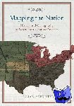 Schulten, Susan - Mapping the Nation - History and Cartography in Nineteenth-Century America