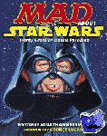 Bresman, Jonathan - Mad About Star Wars - Thirty Years of Classic Parodies