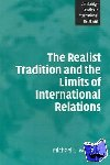 Michael C. (University of Wales, Aberystwyth) Williams - The Realist Tradition and the Limits of International Relations