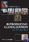 Sparke, Matthew - Introducing Globalization - Ties, Tensions, and Uneven Integration