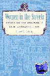 Cohn, - Women in the Streets - Essays on Sex and Power in Renaissance Italy