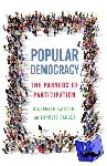 Baiocchi, Gianpaolo - Popular Democracy - The Paradox of Participation