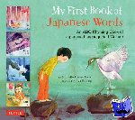Michelle Haney Brown, Aya Padron - My First Book of Japanese Words - An ABC Rhyming Book of Japanese Language and Culture
