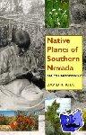 Rhode, David - Native Plants of Southern Nevada - An Ethnobotany