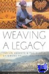 Dean, Sharon - Weaving a Legacy - Paper - Indian Baskets and the People of Owens Valley, California