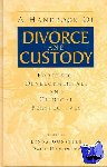 Linda (Private practice, New York City, USA) Gunsberg, Paul Hymowitz - A Handbook of Divorce and Custody - Forensic, Developmental, and Clinical Perspectives
