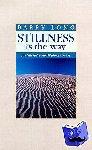 Long, B. - Stillness is the way