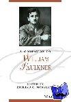 Richard C. Moreland - A Companion to William Faulkner