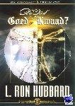 Hubbard, L. Ron - De ziel: Goed of Kwaad?