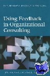 Gregory, Jane Brodie, Levy, Paul E. - Using Feedback in Organizational Consulting