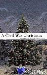Vogel, Paula - A Civil War Christmas - An American Musical Celebration