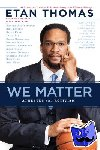 Thomas, Etan - We Matter - Athletes and Activism