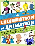 Martin Gitlin, Joe Wos - A Celebration of Animation - The 100 Greatest Cartoon Characters in Television History