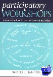 Chambers, Robert - Participatory Workshops - A Sourcebook of 21 Sets of Ideas and Activities